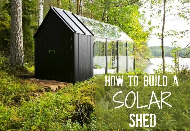 Outdoor Home Why Not Build A Solar Powered Shed Modernize