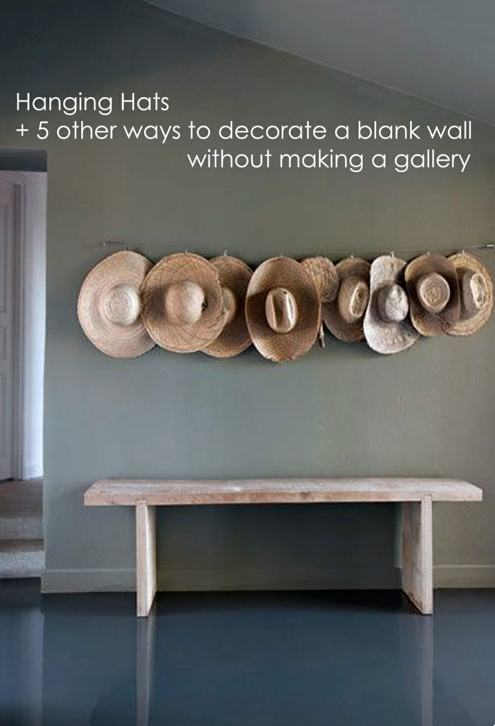 Hanging Hats and 5 other ways to decorate a blank wall copy